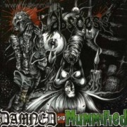ABSCESS -CD- Damned and Mummified