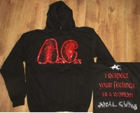 ANAL CUNT - I Respect Your Feelings As A Woman - Hoodie