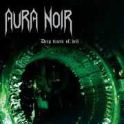 AURA NOIR - CD - Deep Tracts Of Hell