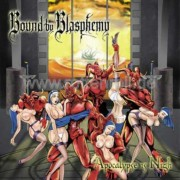 BOUND BY BLASPHEMY -CD- Apocalypse is Nigh