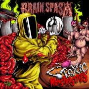 BRAIN SPASM - MCD - Toxic Monstrosities