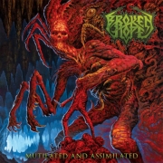 BROKEN HOPE - Digipak CD + DVD - Mutilated And Assimilated