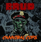 BRUD - CD - Cannibal Cops