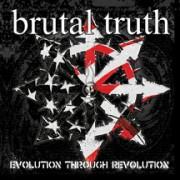BRUTAL TRUTH -CD- Evolution Through Revolution