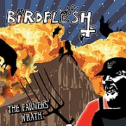 BIRDFLESH - CD - The Farmers Wrath
