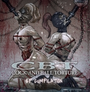 COCK AND BALL TORTURE - CD - EP Cumpilation (Releasedate 1st March 2021)