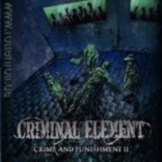 CRIMINAL ELEMENT -MCD- Crime and Punishment Pt. II