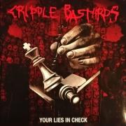 CRIPPLE BASTARDS - Gatefold 12'' LP - Your Lies In Check