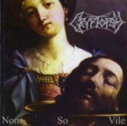 CRYPTOPSY -CD Digipak- Non So Vile