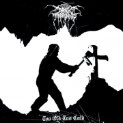 DARKTHRONE - 12'' LP - Too Old Too Cold