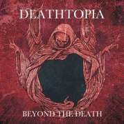 DEATHTOPIA - CD - Beyond the Death