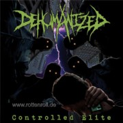 DEHUMANIZED - 12'' LP - Controlled Elite