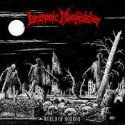 DEMONIC MANIFESTATION -CD- World of Horror