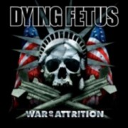DYING FETUS -CD- War of Attrition