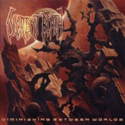DECREPIT BIRTH - CD -  Diminishing Between Worlds