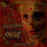 ENTERCHRIST / CANNIBE - CDr - Violent Massacre (in Jewelcase)