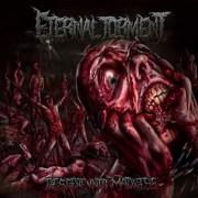 ETERNAL TORMENT -MCD- Descent into Madness