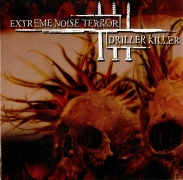 EXTREME NOISE TERROR / DRILLER KILLER - split CD -