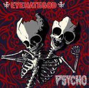 "EYEHATEGOD / PSYCHO - split 10"" EP - (blue/red splatter Vinyl)"