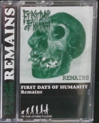 FIRST DAYS OF HUMANITY - Tape MC - Caves / Remains