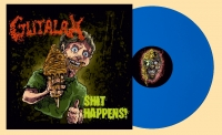 GUTALAX - 12'' LP - Shit Happens (reissue Blue Vinyl) (Pre-Order 15th april 2021)
