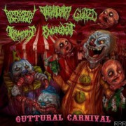 GUTTURAL CARNIVAL -CD- 5 Way Split - PAROXYSMAL BUTCHERING- ENCEPHALOPATHY - GUTFED - TRAUMATOMY - ENGORGEMENT