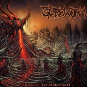 GOREWORM - CD - The Path To Oblivion