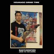HOUKAGO GRIND TIME - CD - Bakyunsified (Moe To The Gore)