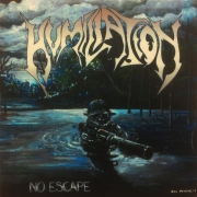 HUMILIATION - CD - No Escape