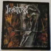 INCANTATION - Onward To Golgotha - Patch