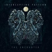 INTERCEPTING PATTERN - CD -The Encounter