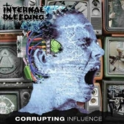 INTERNAL BLEEDING - 12''LP - Corrupting Influence (blue Vinyl)
