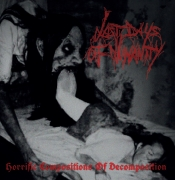 LAST DAYS OF HUMANITY -CD - Horrific Compositions of Decomposition (Releasedate 1st March 2021)