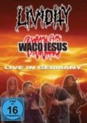 LIVIDITY / WACO JESUS -DVD- Live in Germany