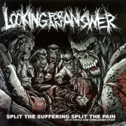 LOOKING FOR AN ANSWER - CD - Split The Suffering, Split The Pain