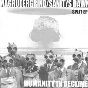 MAGRUDERGRIND / SANITYS DAWN - split 7'' EP - Humanity In Decline