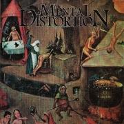 MENTAL DISTORTION - CD - Mentally Distorted
