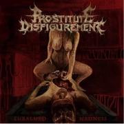 PROSTITUTE DISFIGUREMENT - 12'' LP -  Embalmed Madness