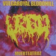 free at 25€+ orders: VULGAROYAL BLOODHILL -CD- Muerteatroz