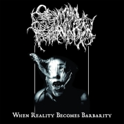 SEMINAL DEPRAVATION - CD - When Reality Becomes Barbarity