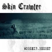 SKIN CRAWLER - CD - Worship.Regret