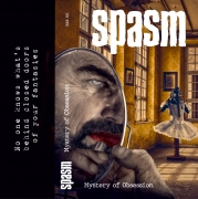 SPASM - Tape MC - Mystery Of Obsession (Pre-Order)