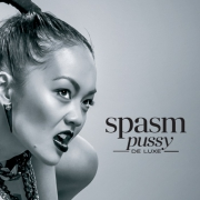 "SPASM 2-CD BUNDLE - ""Pussy De Luxe"" CD + ""Taboo Tales"" CD"