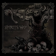 SPIRITS WAY - MCD - Devoid Of Mortality