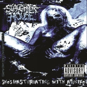 THE SLAUGHTERHOUSE -CD- Fucking Brutally the a Gutted Prostitute's Gory Pussy