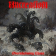 UNCREATION - CD - Overwhelming Chaos