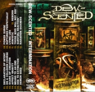 DEW-SCENTED -MC TAPE- Intermination