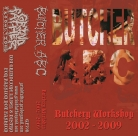 BUTCHER ABC - Tape MC - Butchery Workshop 2002 - 2009