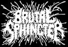 BRUTAL SPHINCTER - Gedruckter Aufnäher