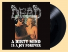 DEAD - Gatefold 12'' LP - A Dirty Mind Is A Joy Forever (Black Vinyl)